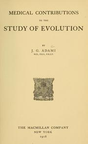 Cover of: Medical contributions to the study of evolution