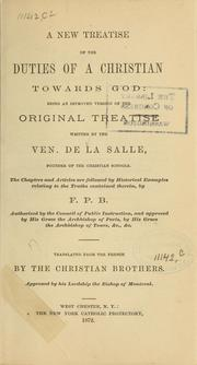 Cover of: A new treatise of the duties of a Christian towards God