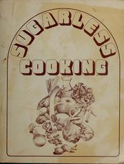 Cover of: Sugarless cooking by Pam Martinez