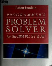 Cover of: Programmer's problem solver for the IBM PC, XT, & AT | Robert Jourdain