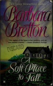 Cover of: A soft place to fall | Barbara Bretton
