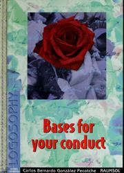 Cover of: Bases for your conduct | Carlos B. GonzГЎlez Pecotche