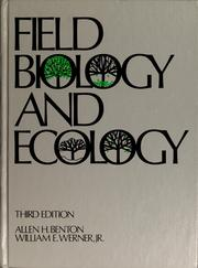 Cover of: Field biology and ecology | Allen H. Benton