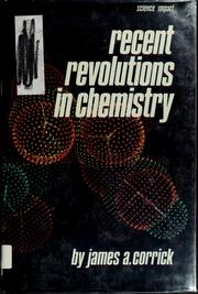 Cover of: Recent revolutions in chemistry