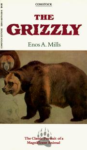 The grizzly by Enos Abijah Mills