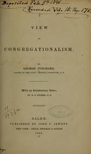 Cover of: A view of Congregationalism. | Geo Punchard
