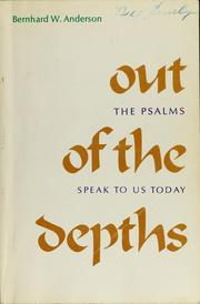Cover of: Out of the depths | Bernhard W. Anderson
