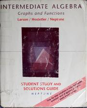 Cover of: Student study guide to accompany Intermediate algebra, graphs and functions | Carolyn F. Neptune