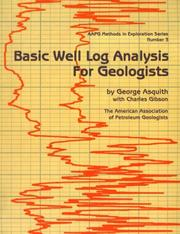 Cover of: Basic well log analysis for geologists |