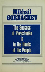 Cover of: The success of perestroika is in the hands of the people