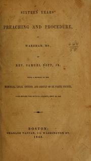 Cover of: Sixteen years' preaching and procedure, at Wareham, Ms