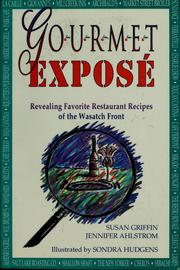 Cover of: Gourmet Exposé | Susan Griffin
