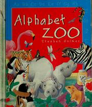 Cover of: Alphabet Zoo by Holmes, Stephen
