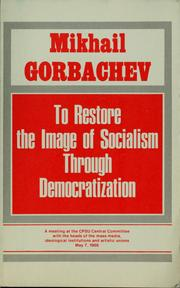 Cover of: To restore the image of socialism through democratization