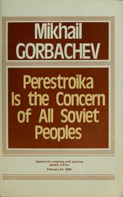 Cover of: Perestroika is the concern of all Soviet peoples