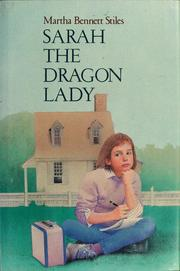 Cover of: Sarah, the dragon lady | Martha Bennett Stiles