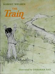 Cover of: The train. | Robert Welber