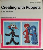 Cover of: Creating with puppets. | Lothar Kampmann