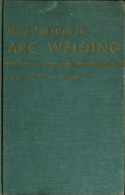 Cover of: New Lessons in arc welding | Lincoln Electric Company