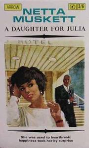 Cover of: A daughter for Julia