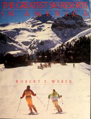 Cover of: The greatest ski resorts in America