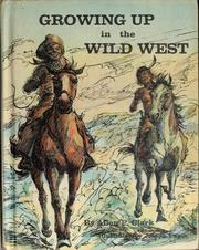 Cover of: Growing up in the Wild West | Charles Lincoln Van Doren