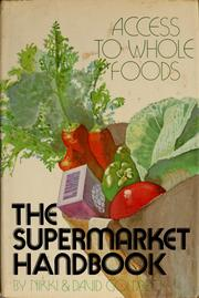 Cover of: The supermarket handbook: access to whole foods