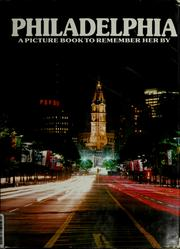 Cover of: Philadelphia, a picture book to remember her by | Ted Smart