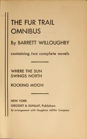 Cover of: The fur trail omnibus | Barrett Willoughby