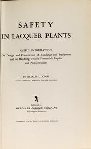 Cover of: Safety in lacquer plants | Jones, Charles L.