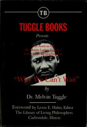 "Cover of: Tuggle Books presents an analysis of Dr. Martin Luther King, Jr.'s Letter from Birmingham jail, ""Why we can't wait"" 