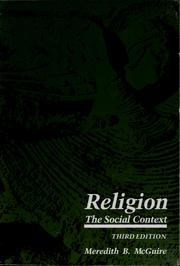 Cover of: Religion, the social context | Meredith B. McGuire