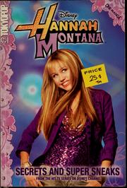 Cover of: Hannah Montana, Volume 1: Secrets and Super Sneaks (Hannah Montana Cine-manga #1)