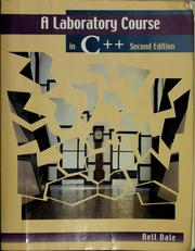 Cover of: A laboratory course in C++