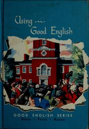 Cover of: Using good English | Harold Gray Shane