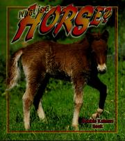 Cover of: What is a horse?