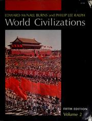 Cover of: World civilizations; their history and their culture | Edward McNall Burns