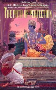 Cover of: The path of perfection | A. C. Bhaktivedanta Swami Prabhupāda