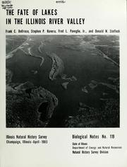 Cover of: The fate of lakes in the Illinois River valley