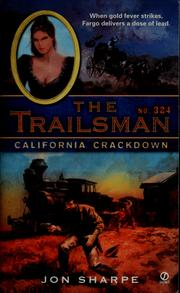 The California crackdown by Jon Sharpe