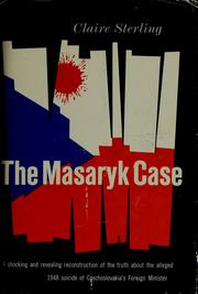 The Masaryk case by Claire Sterling