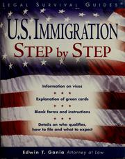 Cover of: U.S. immigration, step by step | Edwin T. Gania