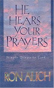 Cover of: He Hears Your Prayers | Ron Auch