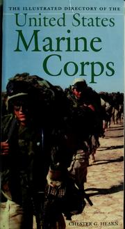 Cover of: The illustrated directory of the U.S. Marine Corps