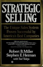 Cover of: Strategic selling | Miller, Robert B.