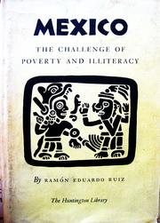 Cover of: Mexico: The Challenge of Poverty and Illiteracy |