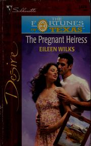 Cover of: The pregnant heiress | Eileen Wilks