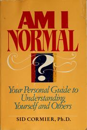 Cover of: Am I normal? | Sid Cormier