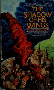 Cover of: The shadow of his wings | Bruce Fergusson