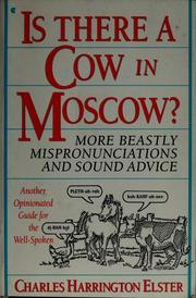 Cover of: Is there a cow in Moscow? | Charles Harrington Elster